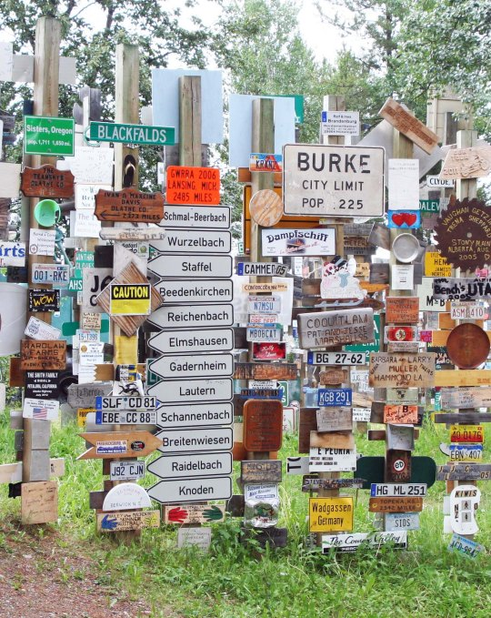 I wonder how many street signs from around the world have been ripped off to make their way to the Yukon Territory?