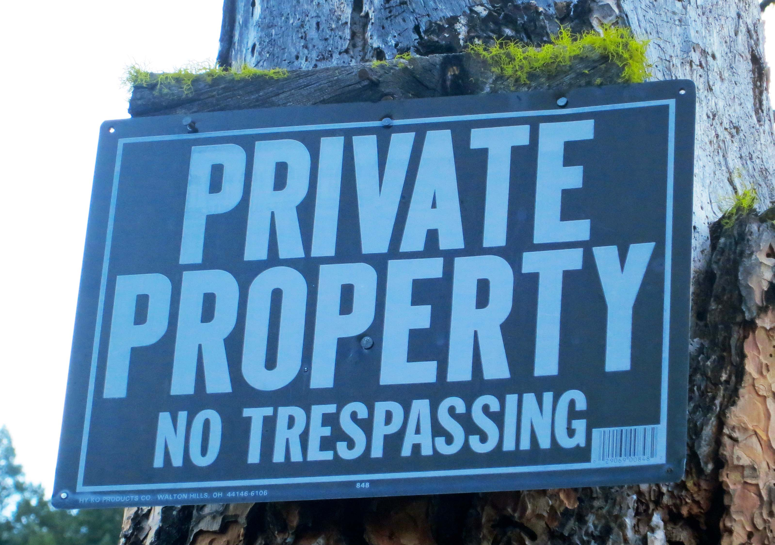 There is this sign... but I am sure they can't mean me. Plus I haven't met the owner to ask for permission in my three years of living here.