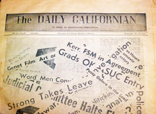 The student newspaper at UC Berkeley used headlines from its 1964/65 coverage of the Free Speech Movement on its front page issue that summarized the tumultous year.