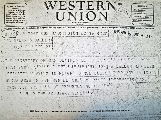 World War II telegram to Helen Dallen informing her that her husband, John Dallen, is missing in action while flying over the Hump (Himalaya Mountains).