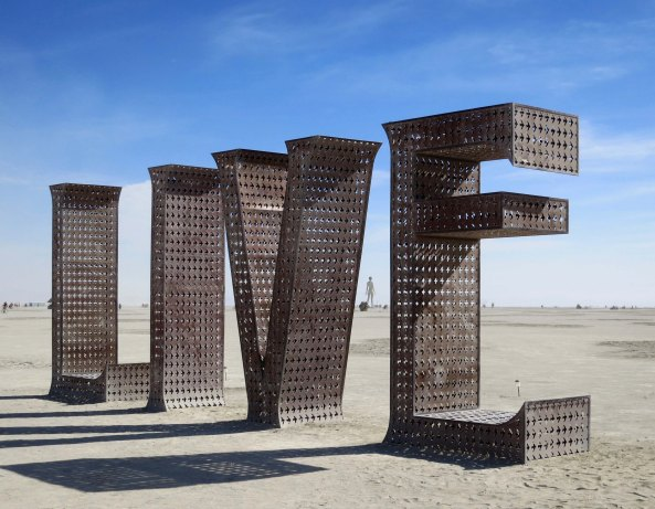 Burning Man 2015 art message to Live, Dream and Be OK