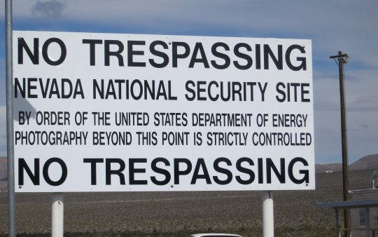 The sign at the Nevada Nuclear Bomb Test Sight.