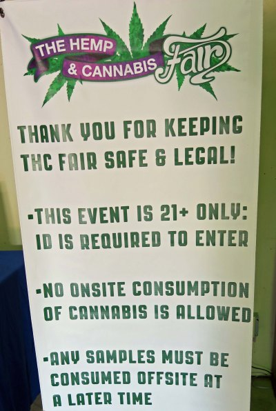 The rules were quite clear about not consuming marijuana at the Fair.