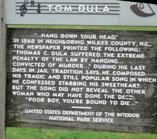 "This sign along the Parkway describes the origin of the Kingston Trio Song, ""Hang Down Your Head Tom Dooley."""