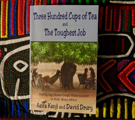 Three Hundred Cups of Tea and the Toughest Job by Asifa Kanji and David Drury