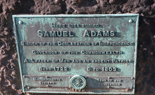 Samuel Adams is one of the Revolutionary War Heroes buried in the Granary. One of America's most ardent revolutionaries, he was an early proponent of independence from England.