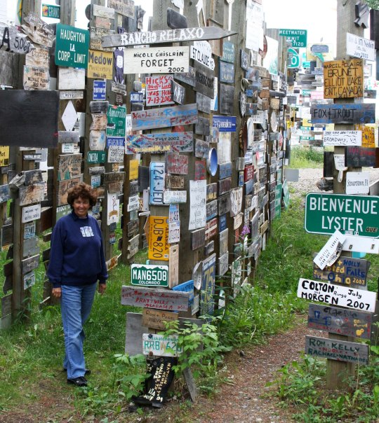 Peggy Mekemson at Watson Lake Sign Forest